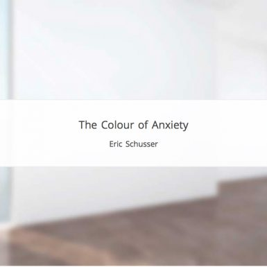 colour of anxiety by eric schusser